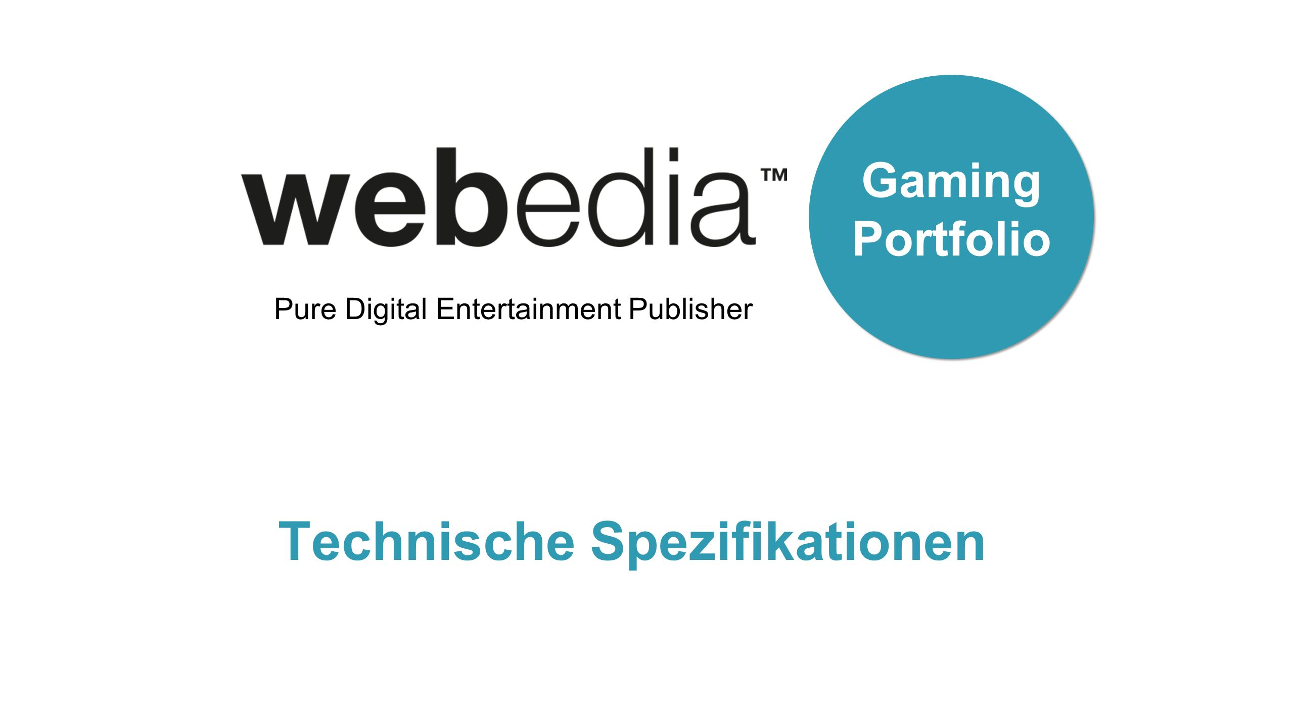Pure Digital Entertainment Publisher Gaming Portfolio Technische Spezifikationen
