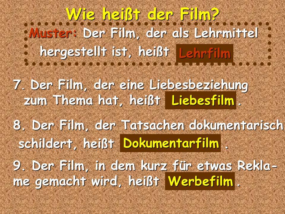 4. Der Film, der ohne Ton ist, heißt..... Wie heißt der Film.