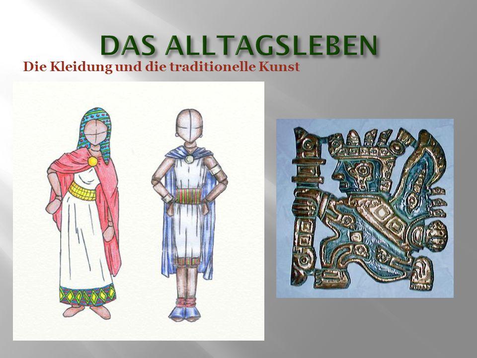 Die Kleidung und die traditionelle Kunst