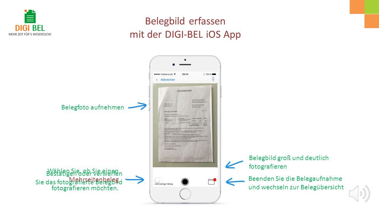 Belegfoto aufnehmen Kanzleiinformationen aufrufen Grundfunktionen der DIGI-BEL iOS App