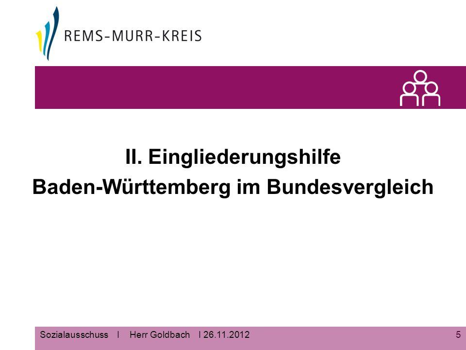 5 II. Eingliederungshilfe Baden-Württemberg im Bundesvergleich