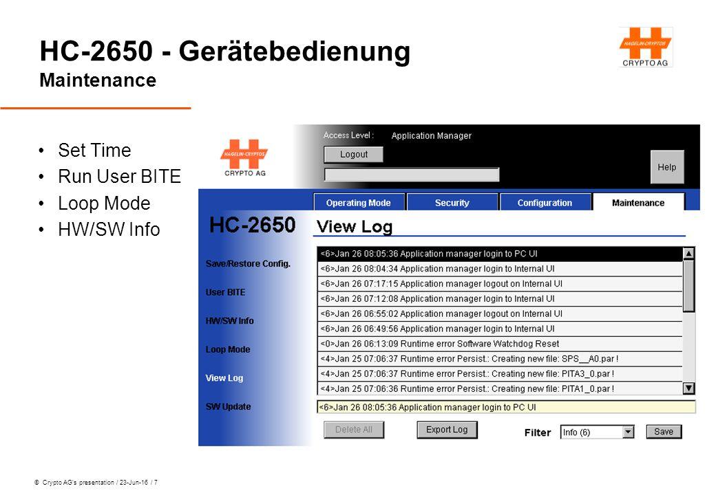 © Crypto AG's presentation / 23-Jun-16 / 18 HC-2650 - Gerätebedienung Übung 5 Domain selektieren 0003 265 CK selektieren 1 (Jetzt blinkt es grün!!) Voice Service wählen LowRateCoder Data Service Off Save as Preset LRC_D3K1 PC UI aktivieren (ApplMgr) Preset SRC_D1K2 kreieren Preset WF_D2K2 kreieren mit Data 600 baud / normal Preamble