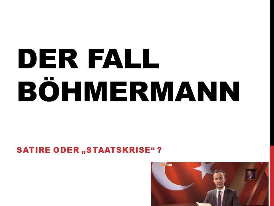 """DER FALL BÖHMERMANN SATIRE ODER """"STAATSKRISE"""" ?"""