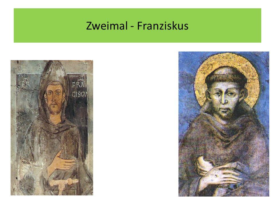 Zweimal - Franziskus