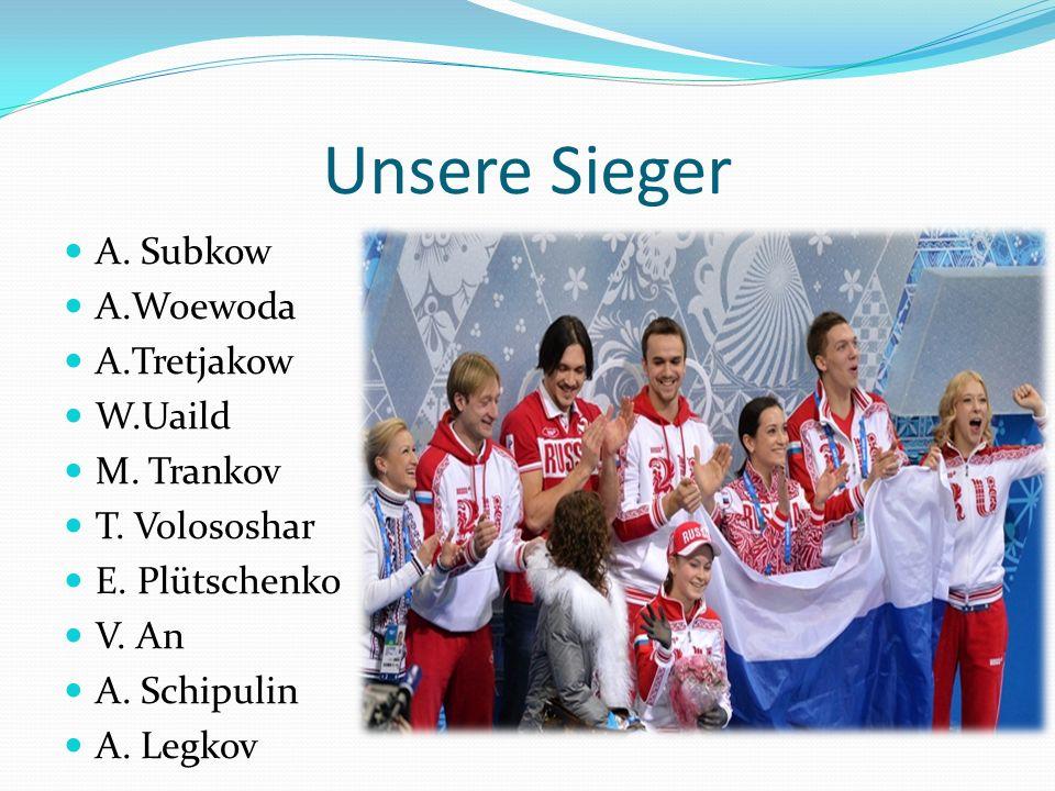 Unsere Sieger A. Subkow A.Woewoda A.Tretjakow W.Uaild M.