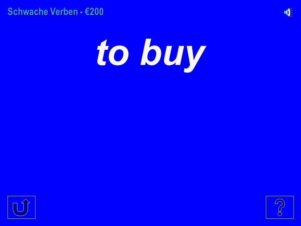Schwache Verben - €100 to dance
