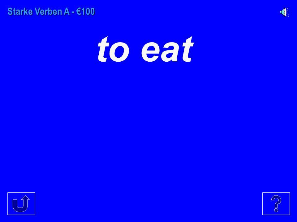 Schwache Verben - €500 to kiss