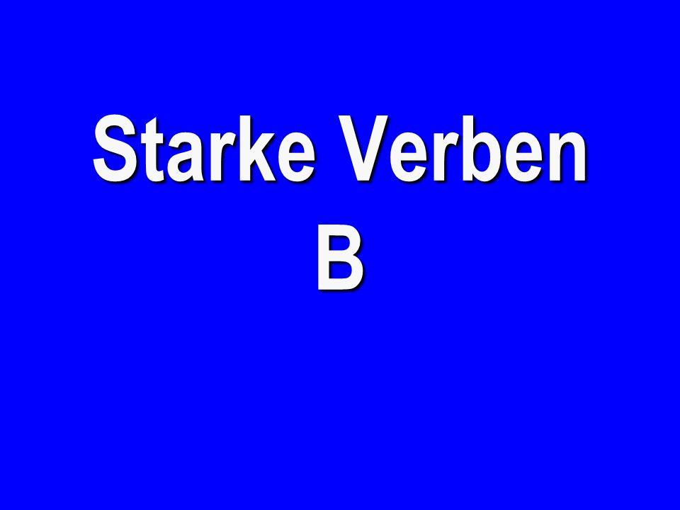 Starke Verben (mit sein ) - €200 to run