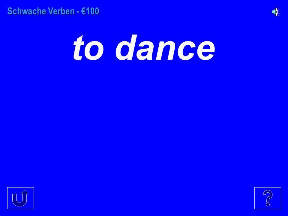 Starke Verben (mit sein ) - €100 fahren ist gefahren