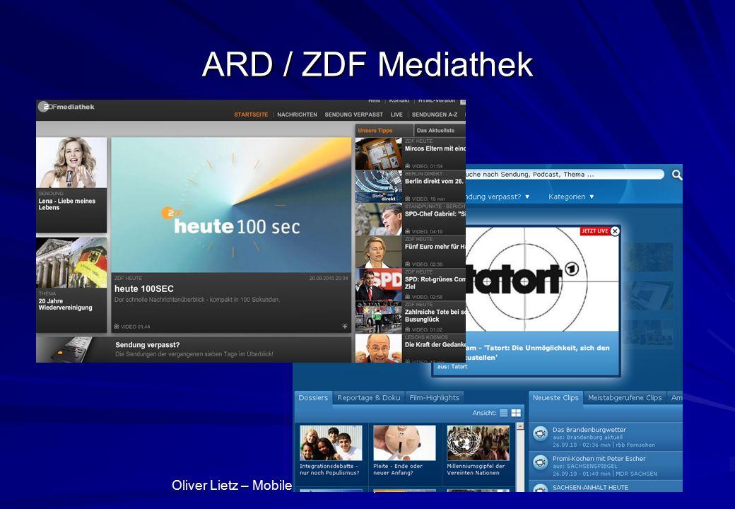 Oliver Lietz – Mobile Software– http://www.nanocosmos.de/lietz ARD / ZDF Mediathek