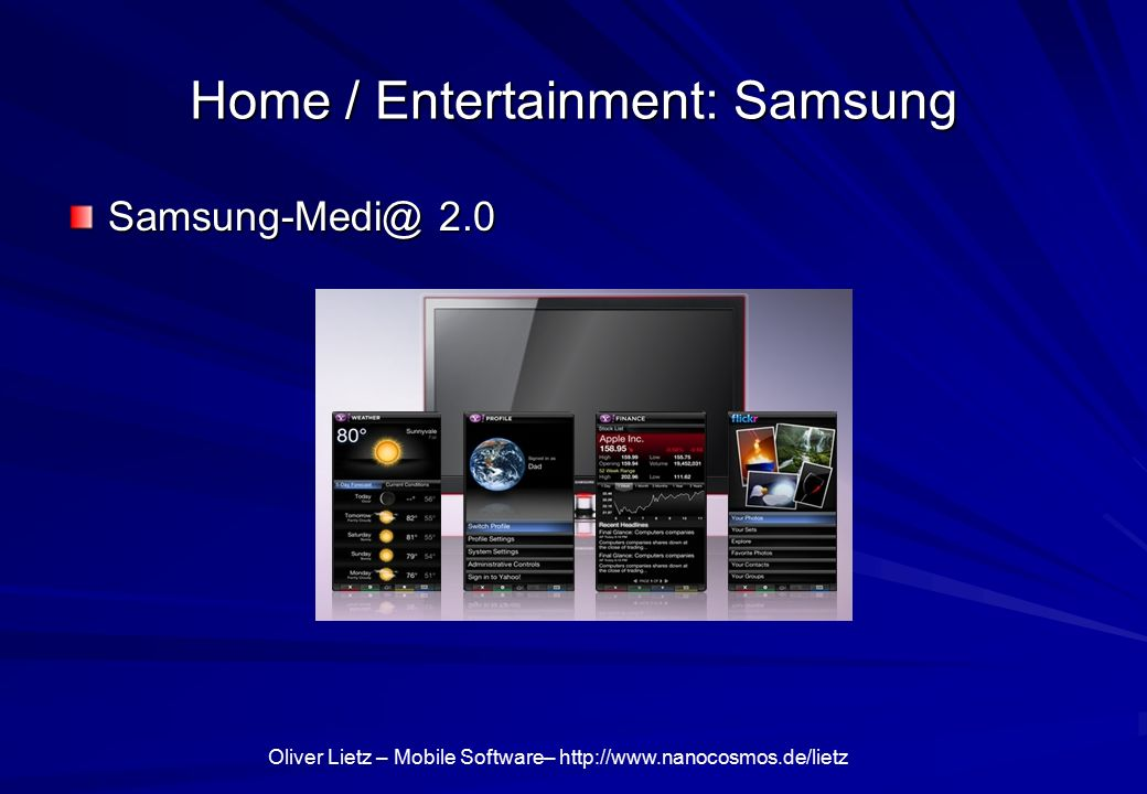 Oliver Lietz – Mobile Software–   Home / Entertainment: Samsung 2.0