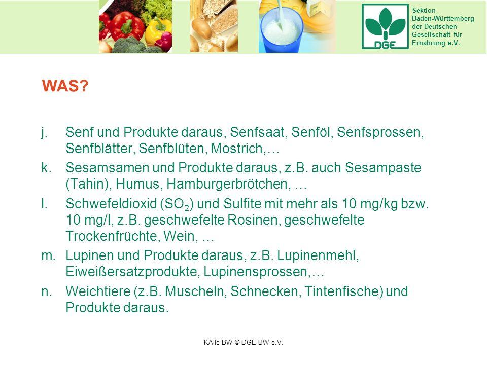 Sektion Baden-Württemberg der Deutschen Gesellschaft für Ernährung e.V. j.Senf und Produkte daraus, Senfsaat, Senföl, Senfsprossen, Senfblätter, Senfb