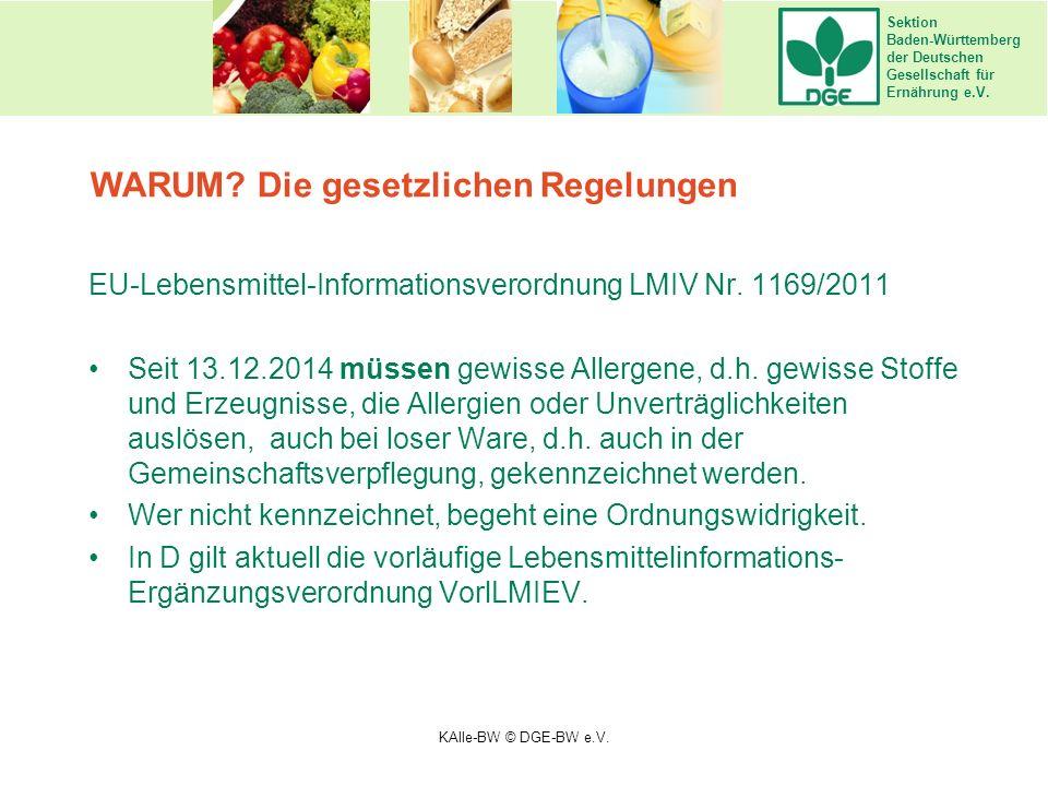 Sektion Baden-Württemberg der Deutschen Gesellschaft für Ernährung e.V. EU-Lebensmittel-Informationsverordnung LMIV Nr. 1169/2011 Seit 13.12.2014 müss
