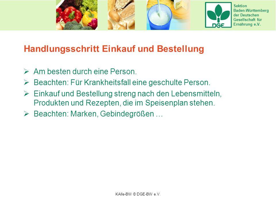 Sektion Baden-Württemberg der Deutschen Gesellschaft für Ernährung e.V. Handlungsschritt Einkauf und Bestellung  Am besten durch eine Person.  Beach