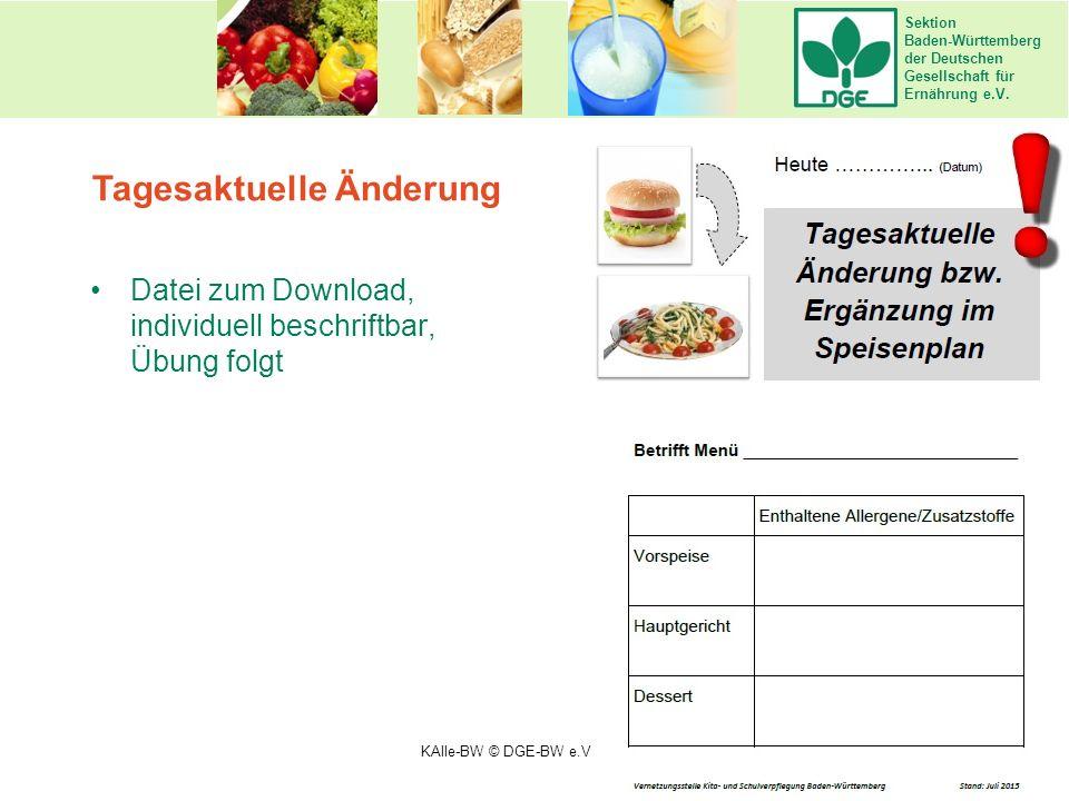 Sektion Baden-Württemberg der Deutschen Gesellschaft für Ernährung e.V. Tagesaktuelle Änderung Datei zum Download, individuell beschriftbar, Übung fol
