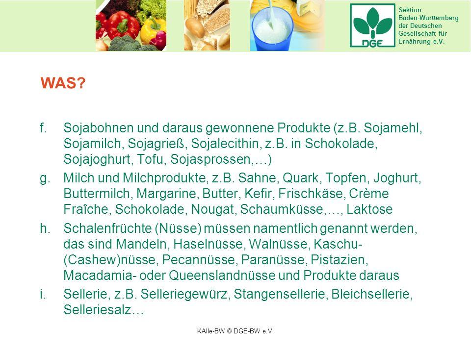 Sektion Baden-Württemberg der Deutschen Gesellschaft für Ernährung e.V. f.Sojabohnen und daraus gewonnene Produkte (z.B. Sojamehl, Sojamilch, Sojagrie