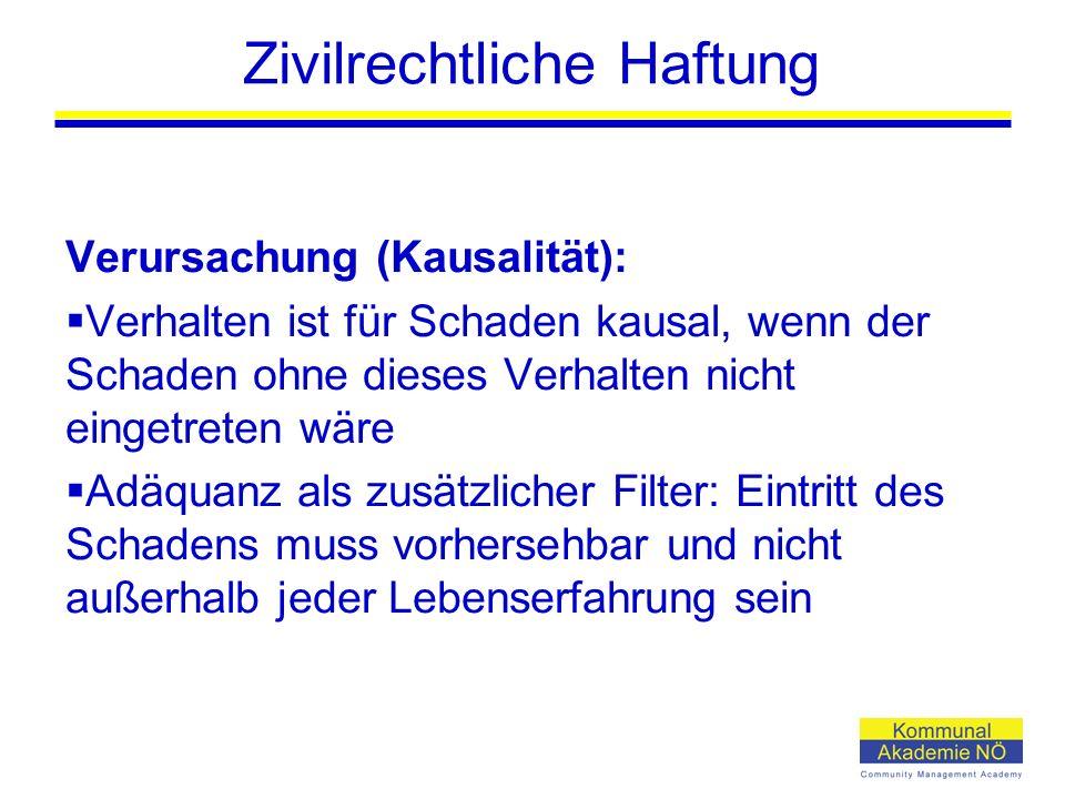 Zivilrechtliche Haftung Rechtswidrigkeit:  Vertragliche Pflichten: Hauptleistungs- und Nebenpflichten  Deliktische Pflichten: insb.