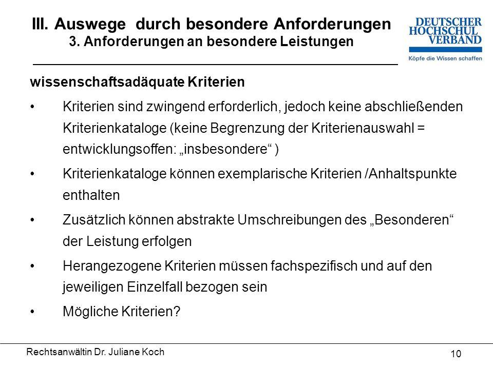 III. Auswege durch besondere Anforderungen 3.
