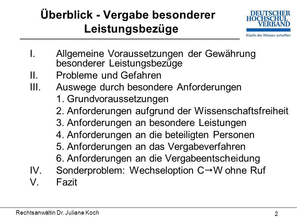 """""""Besoldungskultur vor Ort – Standortbestimmung vor dem Praxisschock Vergabe besonderer Leistungsbezüge Rechtsanwältin Dr."""