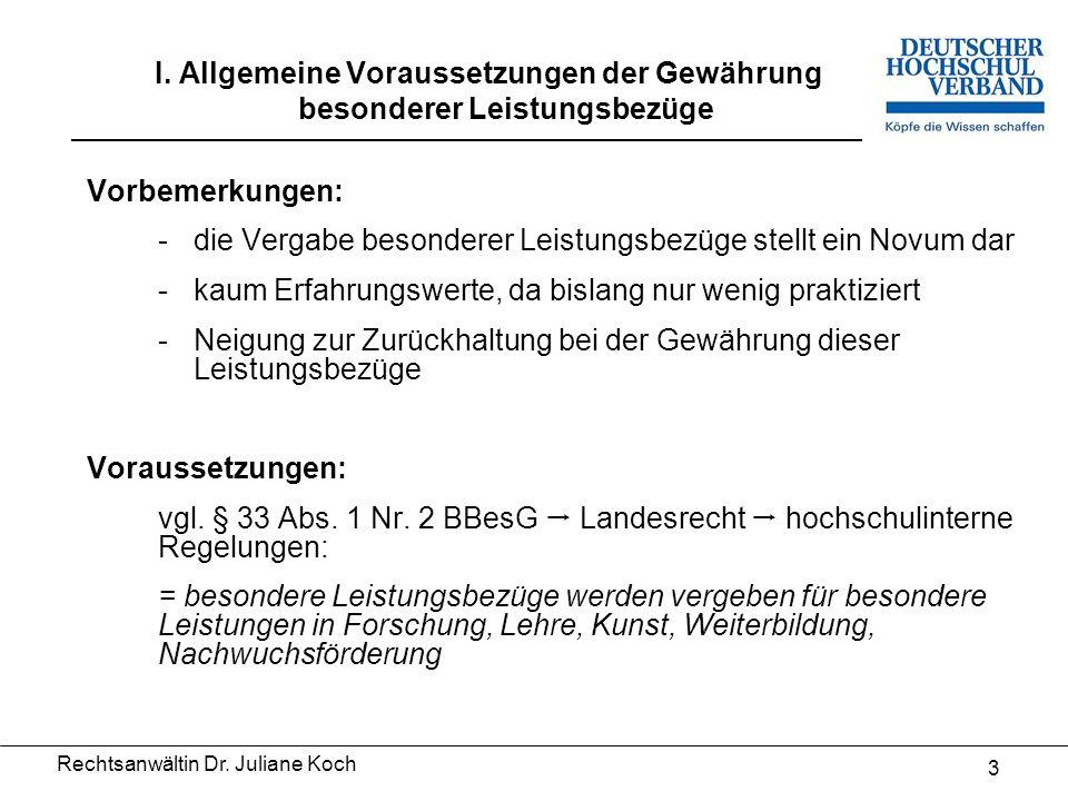 Rechtsanwältin Dr.Juliane Koch 13 III. Auswege durch besondere Anforderungen 6.