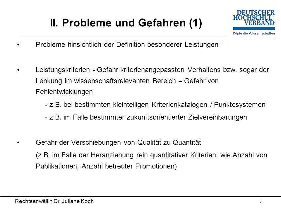 Rechtsanwältin Dr. Juliane Koch 3 I.