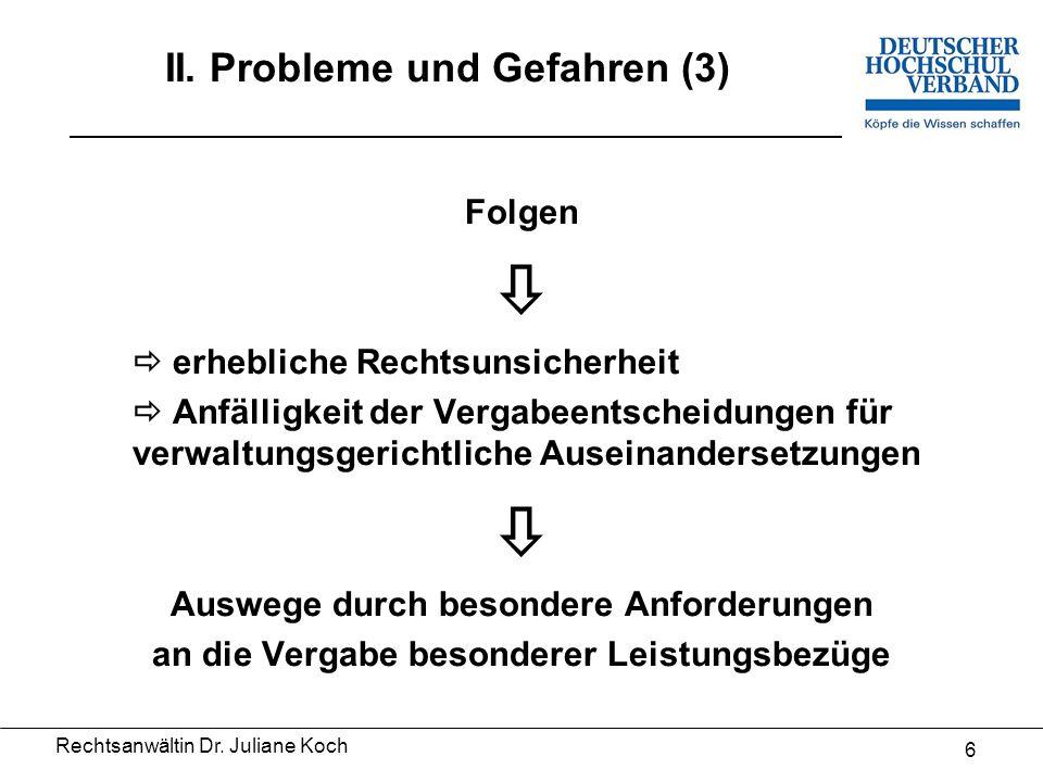 Rechtsanwältin Dr. Juliane Koch 5 II.