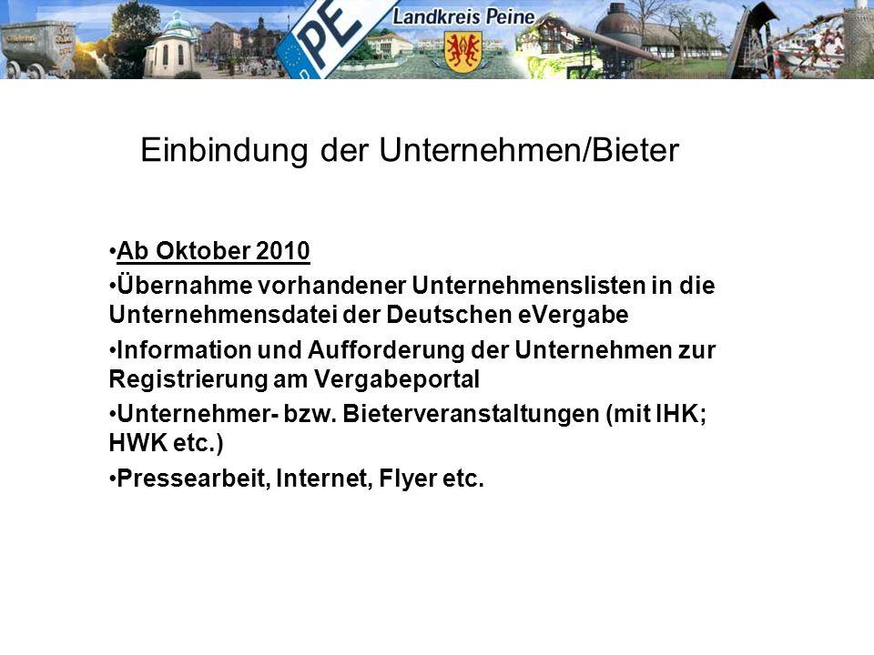 Einbindung der Unternehmen/Bieter Ab Oktober 2010 Übernahme vorhandener Unternehmenslisten in die Unternehmensdatei der Deutschen eVergabe Information