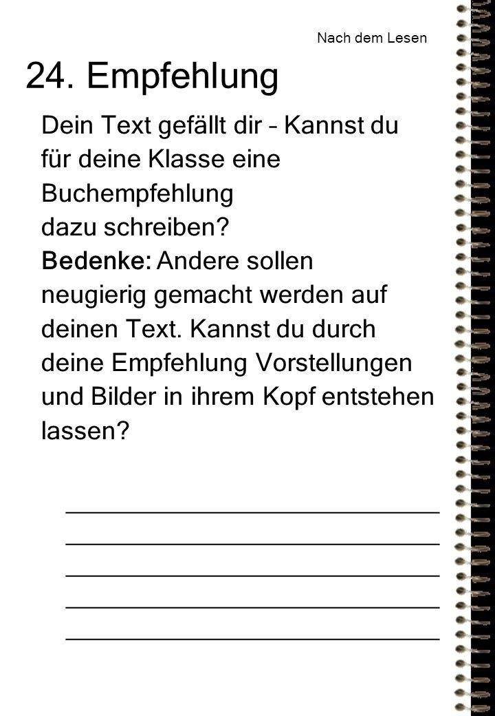 Dein Text gefällt dir – Kannst du für deine Klasse eine Buchempfehlung dazu schreiben.