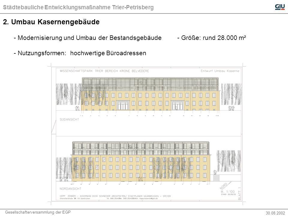 Städtebauliche Entwicklungsmaßnahme Trier-Petrisberg Gesellschafterversammlung der EGP 30.08.2002 7.2 Profil und Inhalt  Zielsetzung: modellhafte Wohngebäude mit regionalem Bezug (Werkstoff Holz, energetisch sinnvolle Lösungen etc.)  Definition Standards (Bauen mit Holz, techn.