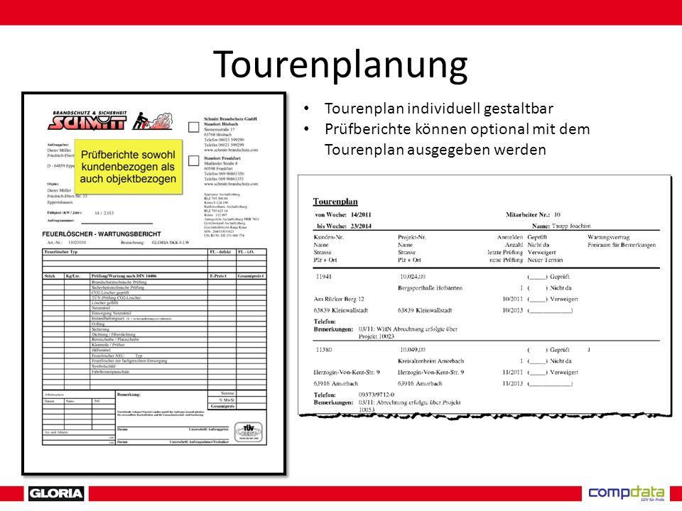 Tourenplan individuell gestaltbar Prüfberichte können optional mit dem Tourenplan ausgegeben werden
