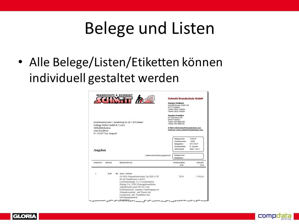 Belege und Listen Alle Belege/Listen/Etiketten können individuell gestaltet werden