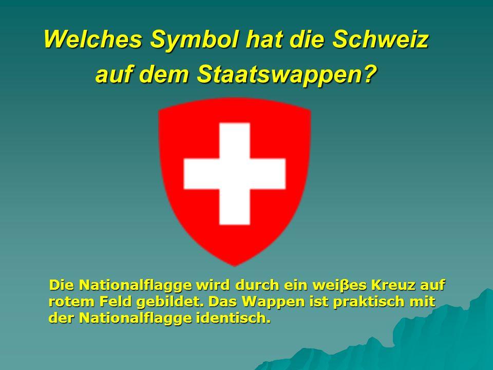 Welches Symbol hat die Schweiz auf dem Staatswappen.