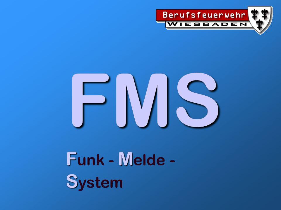 FMS (Funk-Melde-System) Allgemeines Das Funkmeldesystem FMS als einfachste Form der Datenübertragung ist in der TR - BOS Funkmeldesystem beschrieben.