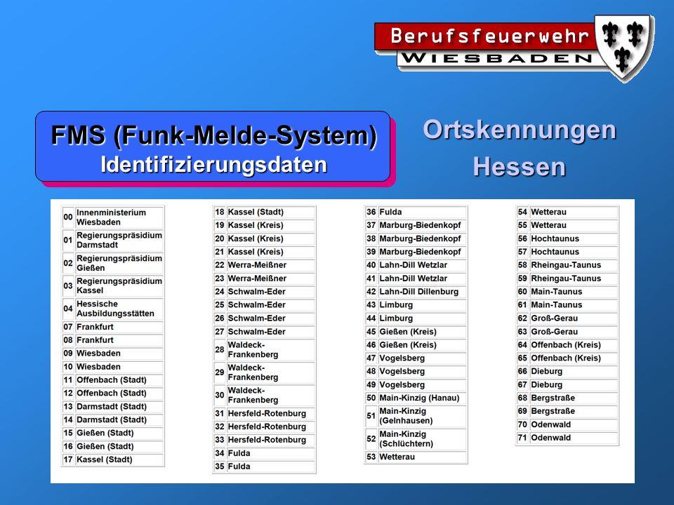 FMS (Funk-Melde-System) Identifizierungsdaten OrtskennungenHessen