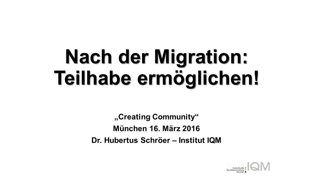 """Nach der Migration: Teilhabe ermöglichen. """"Creating Community München 16."""