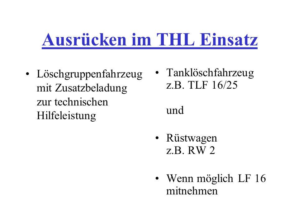 Ausrücken im THL Einsatz Löschgruppenfahrzeug mit Zusatzbeladung zur technischen Hilfeleistung Tanklöschfahrzeug z.B. TLF 16/25 und Rüstwagen z.B. RW