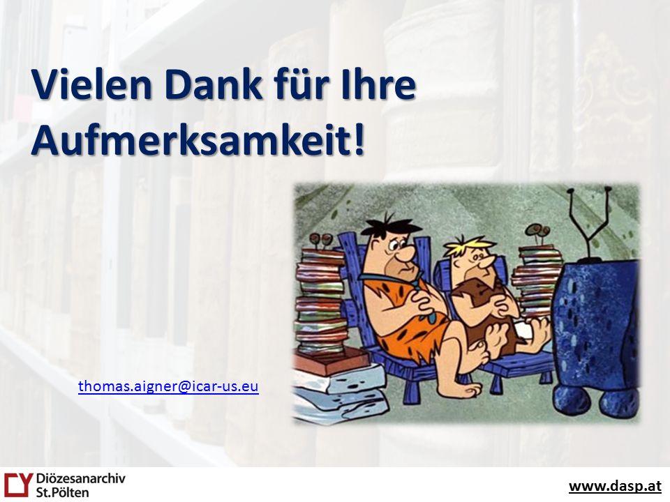 www.dasp.at Vielen Dank für Ihre Aufmerksamkeit! thomas.aigner@icar-us.eu