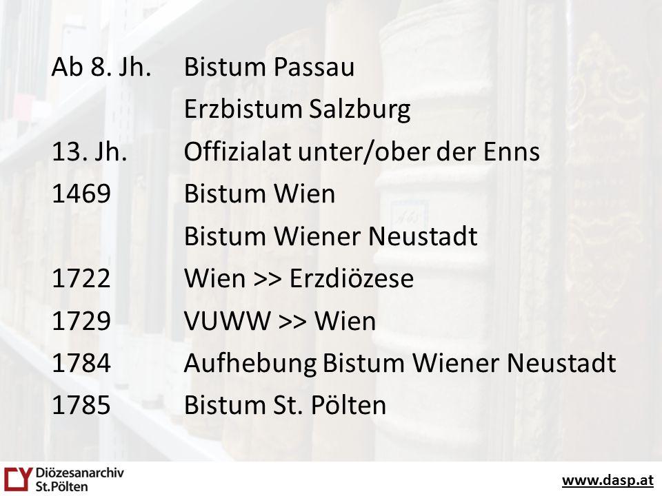 www.dasp.at Josephinische Einteilung 1785 D. St. Pölten ED. Wien Bischof H.J. v. Kerens