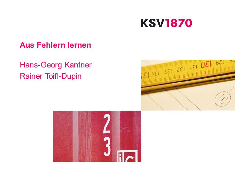 Aus Fehlern lernen Hans-Georg Kantner Rainer Toifl-Dupin