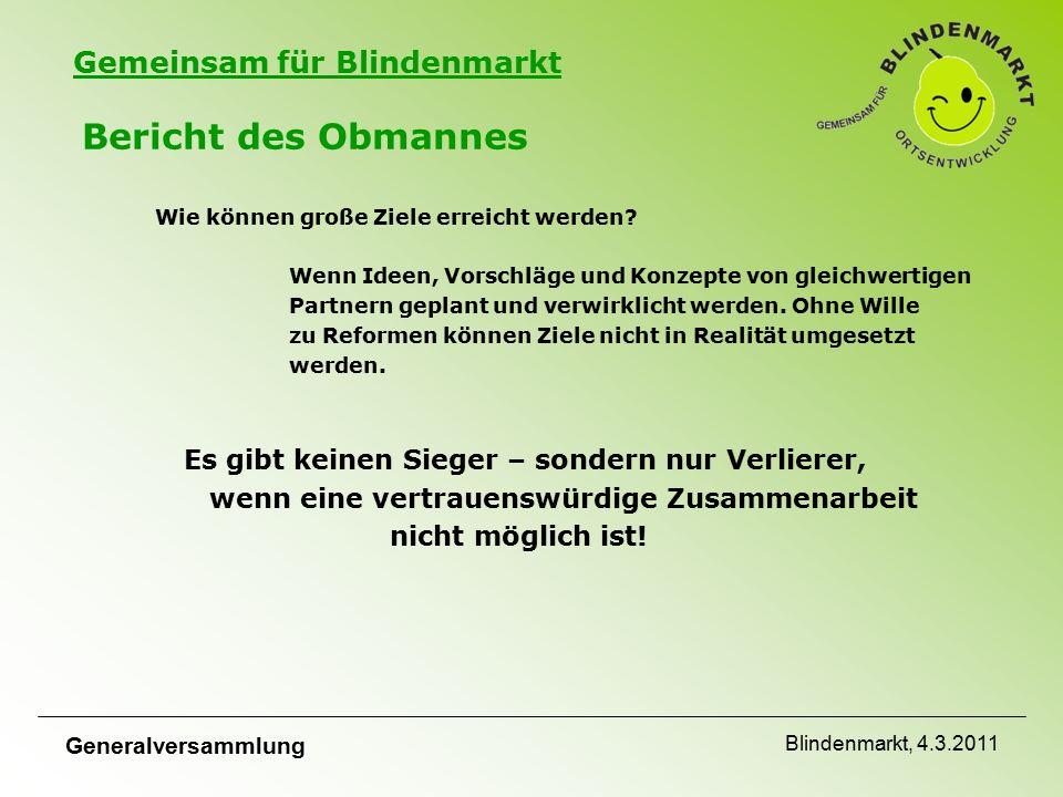 Gemeinsam für Blindenmarkt Wie können große Ziele erreicht werden.