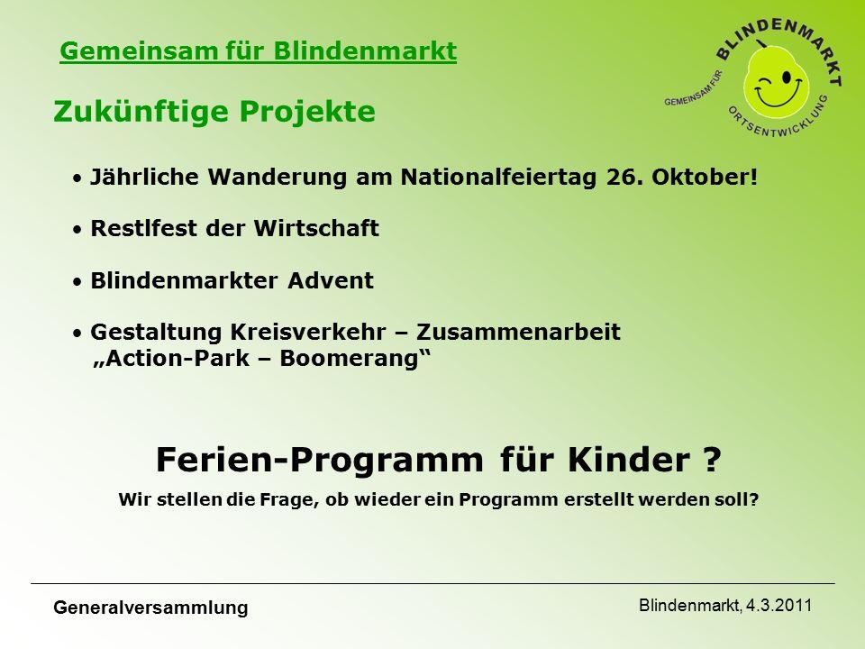 Gemeinsam für Blindenmarkt Zukünftige Projekte Jährliche Wanderung am Nationalfeiertag 26.