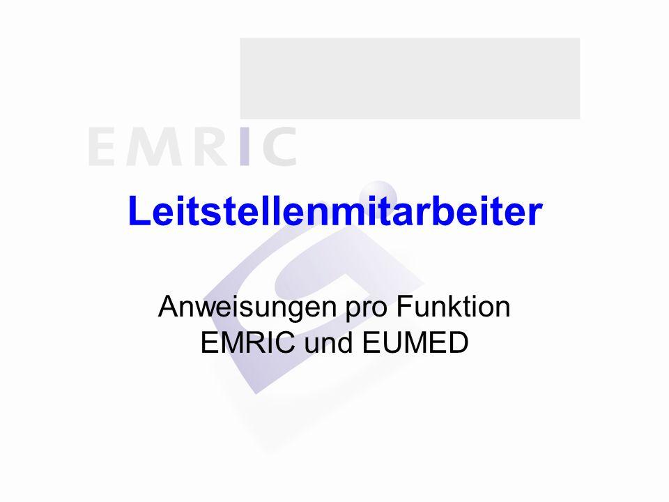 Leitstellenmitarbeiter Anweisungen pro Funktion EMRIC und EUMED