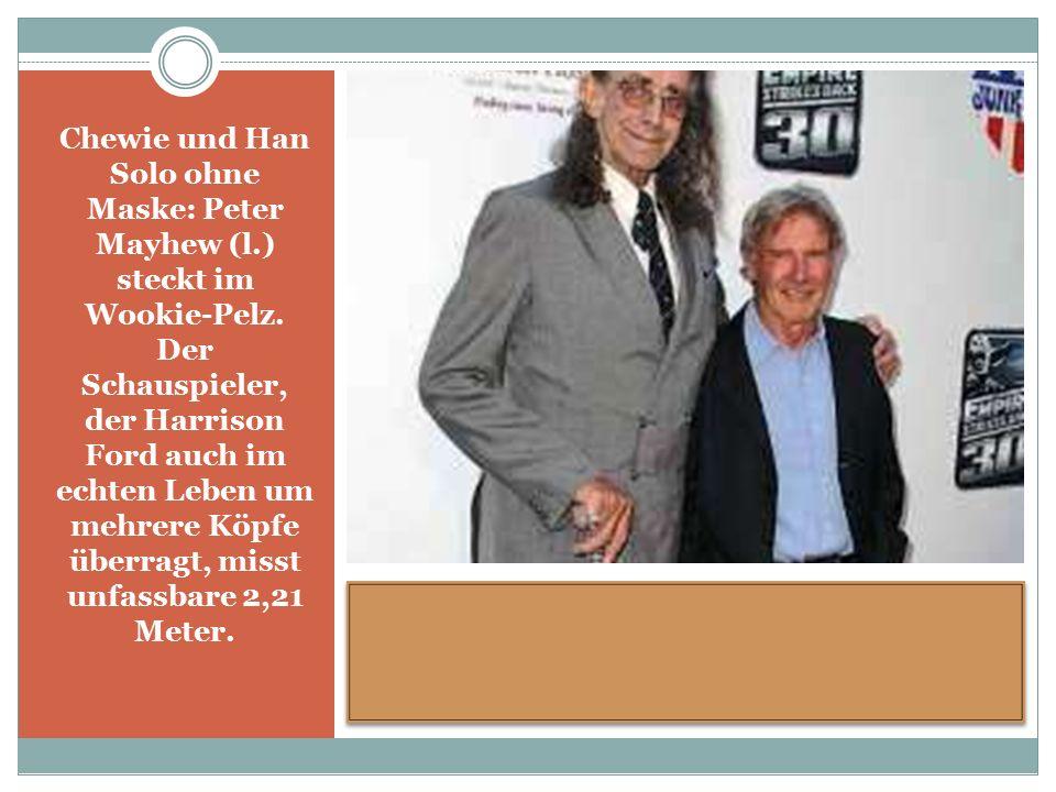 Chewie und Han Solo ohne Maske: Peter Mayhew (l.) steckt im Wookie-Pelz.