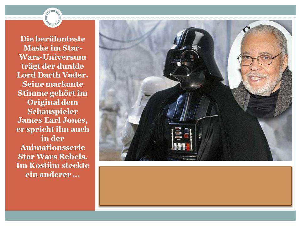 Die berühmteste Maske im Star- Wars-Universum trägt der dunkle Lord Darth Vader.