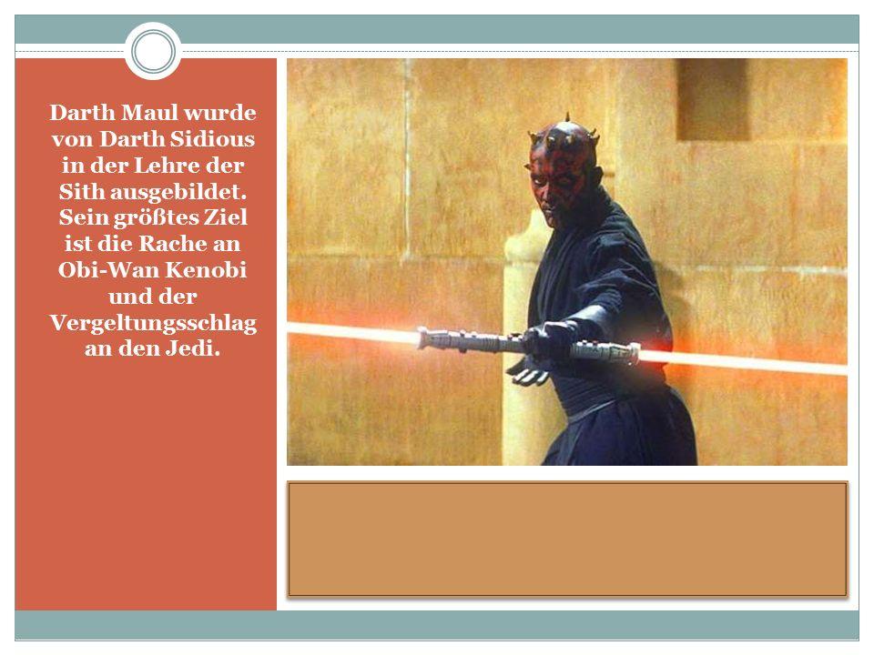 Darth Maul wurde von Darth Sidious in der Lehre der Sith ausgebildet.
