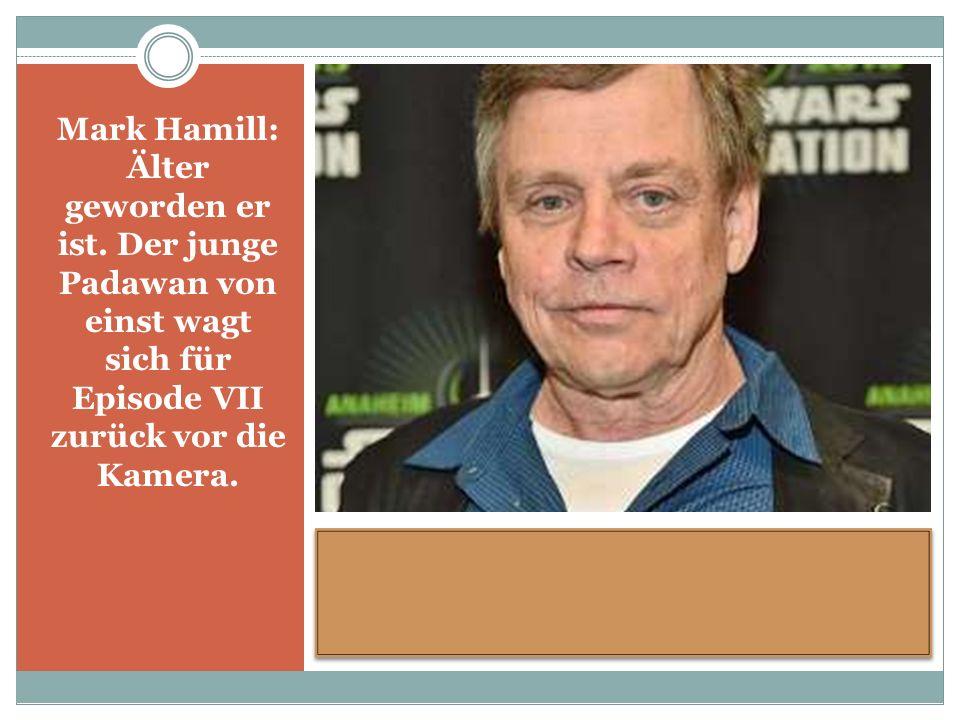 Mark Hamill: Älter geworden er ist.