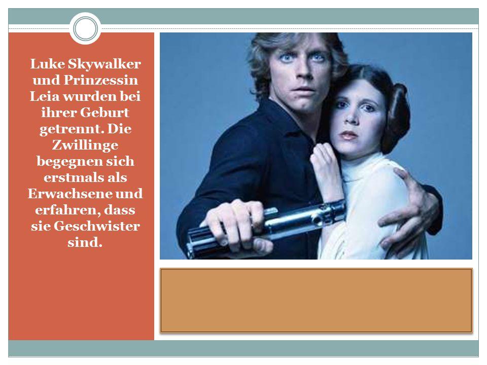 Luke Skywalker und Prinzessin Leia wurden bei ihrer Geburt getrennt.