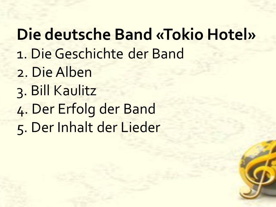 Tokio Hotel ist eine deutsche Band aus Magdeburg.