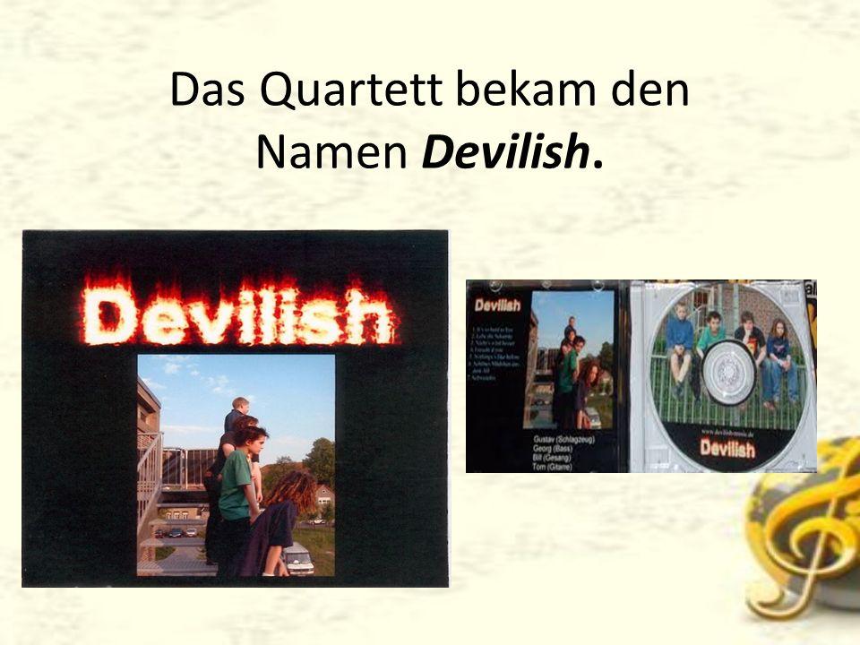 Diese Band wurde 2003 vom Musikproduzenten Peter Hoffmann entdeckt.