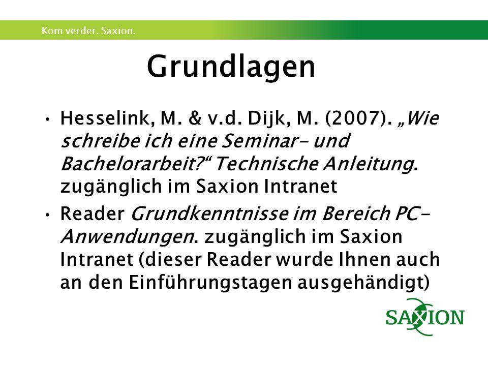 Kom verder. Saxion. Grundlagen Hesselink, M. & v.d.